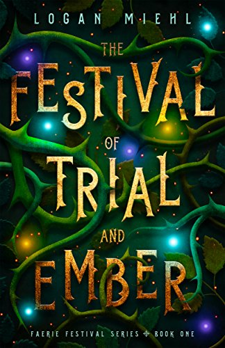 The Festival of Trial and Ember